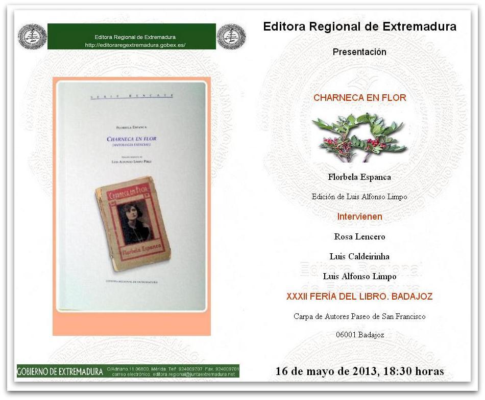 Charneca en flor. XXXII FERIA DEL LIBRO DE BADAJOZ. Editora Regional de Extremadura